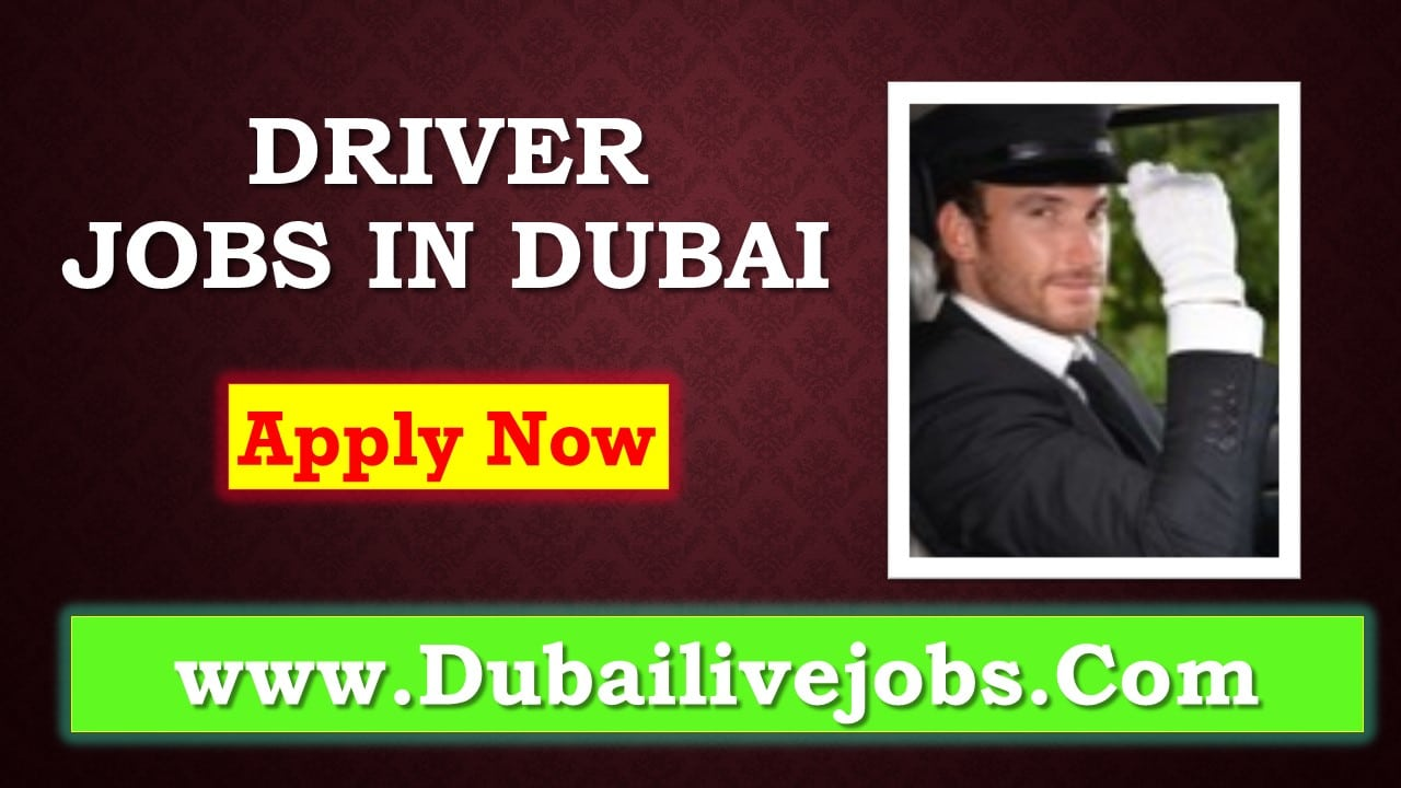 Driver Job in Dubai