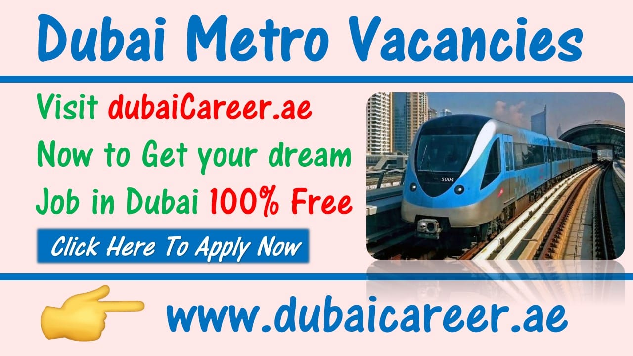 Metro jobs in Dubai
