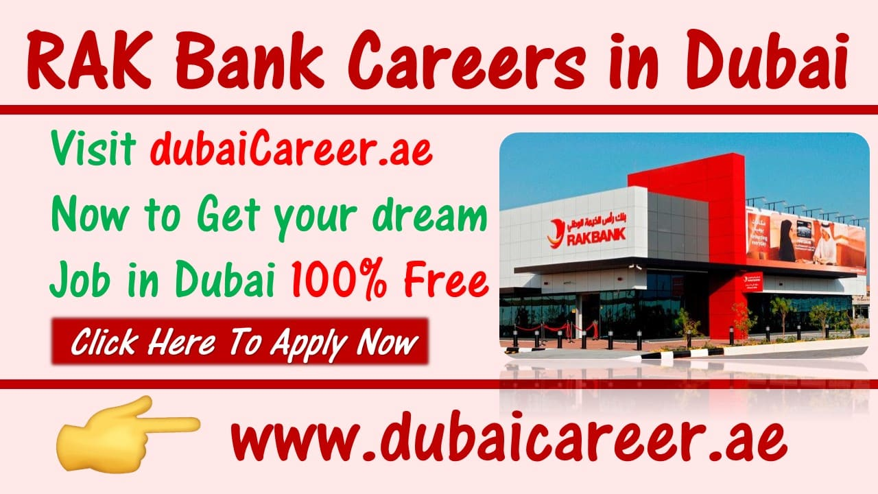 RAK Bank Careers in Dubai