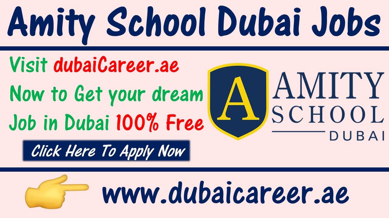 Amity school jobs in Dubai