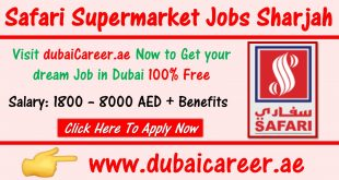Safari Supermarket Jobs Sharjah