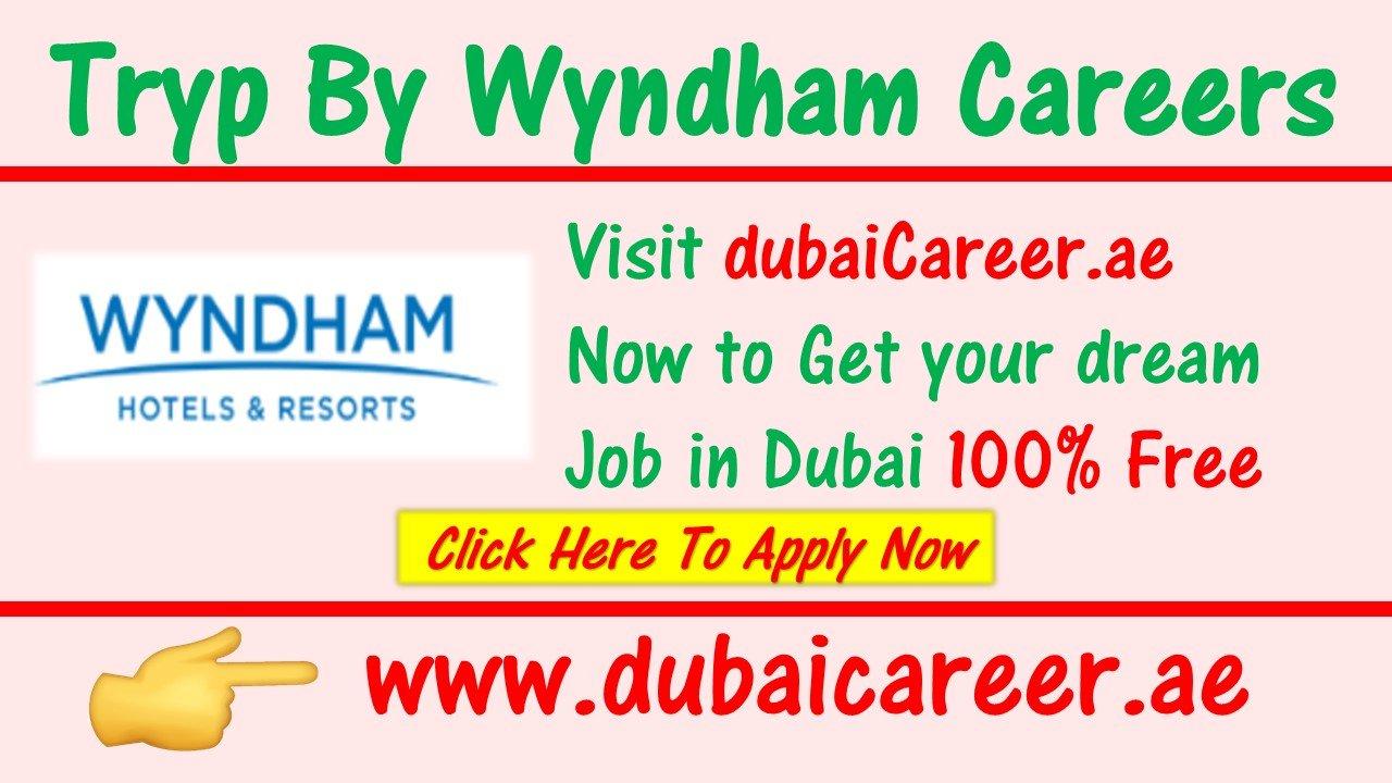 Tryp by wyndham careers Dubai